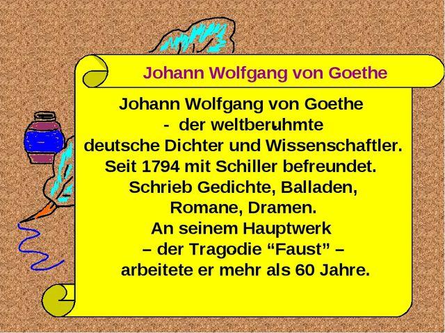 Johann Wolfgang von Goethe - der weltberuhmte deutsche Dichter und Wissenscha...