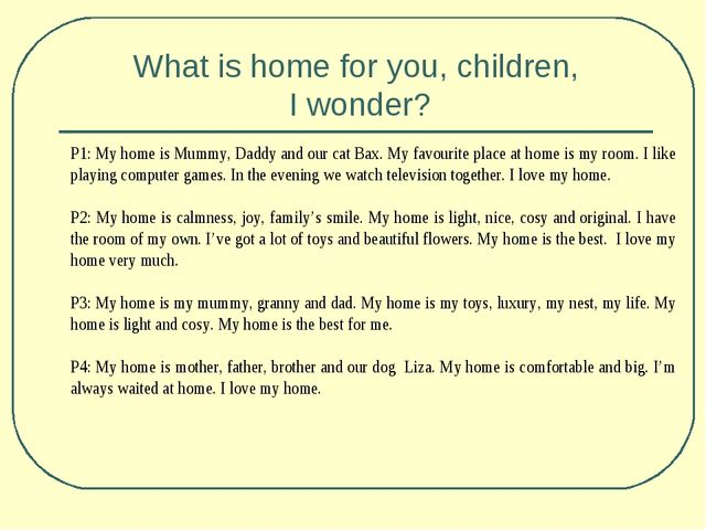 What is home for you, children, I wonder?