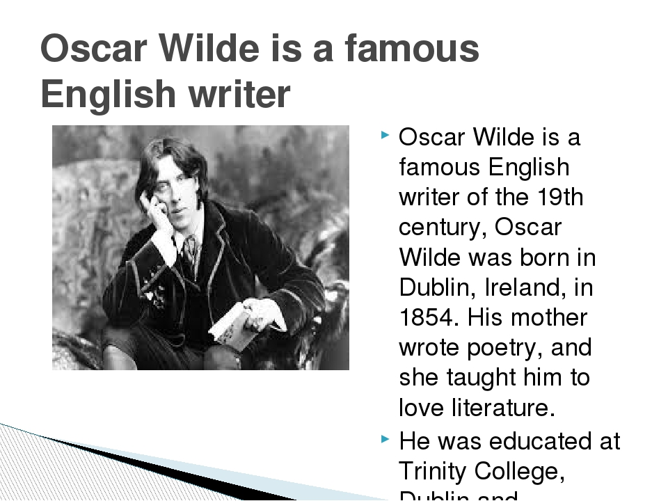Oscar Wilde is a famous English writer of the 19th century, Oscar Wilde was b...