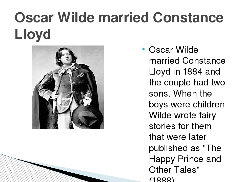 Oscar Wilde married Constance Lloyd in 1884 and the couple had two sons. When...