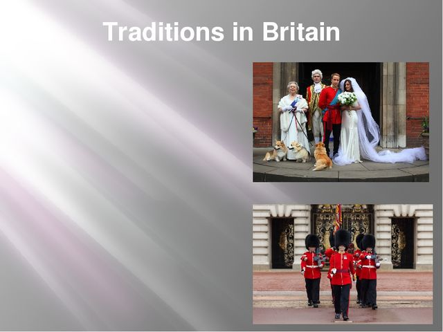Traditions in Britain