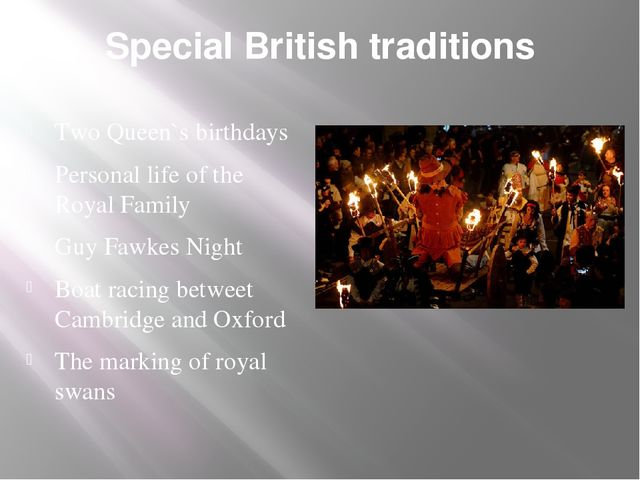 Special British traditions Two Queen`s birthdays Personal life of the Royal F...