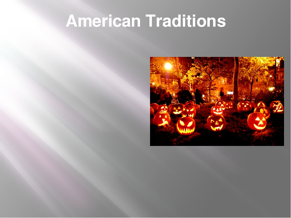 American Traditions