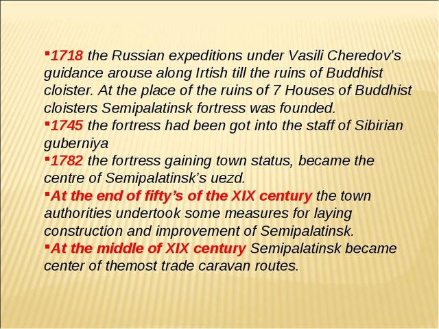 1718 the Russian expeditions under Vasili Cheredov's guidance arouse along Ir...