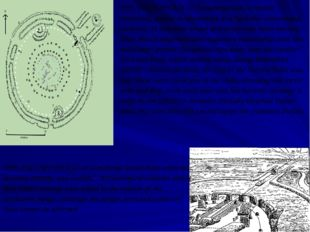 THE FIRST PHASE of Stonehenge was a circular earthwork, similar in appearance