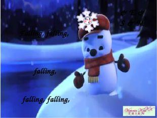 Falling, falling, falling, falling, falling, falling, falling, falling, fall