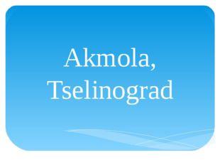 Akmola, Tselinograd