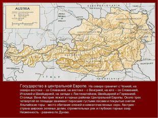 Государство в центральной Европе. На севере граничит с Чехией, на северо-вост