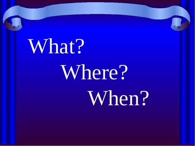 What? Where? When? Created by Educational Technology Network. www.edtechnetwo...