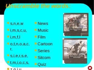 Unscramble the words: s,n,e,w i,m,s,c,u, i,m,f,l o,t,n,o,a,c,r, s,i,e,r,s,e,
