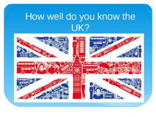 How well do you know the UK?