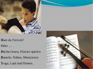 """""""Акростих"""" Hast du Freizeit? Oder … Bücher lesen, Klavier spielen Basteln, N"""