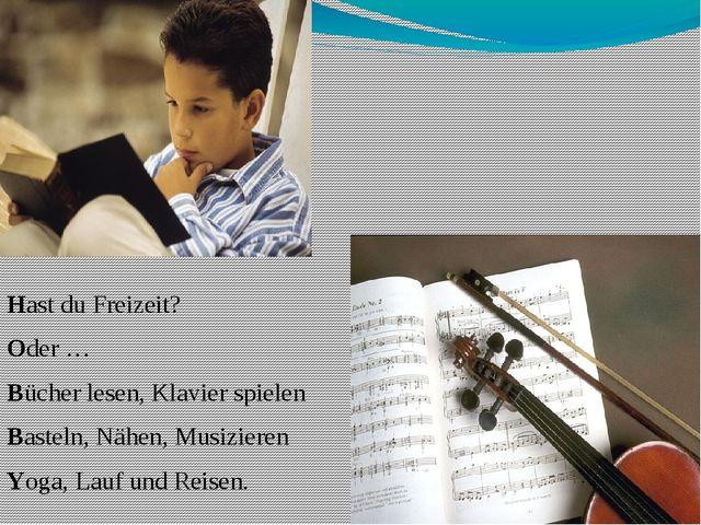 """""""Акростих"""" Hast du Freizeit? Oder … Bücher lesen, Klavier spielen Basteln, N..."""