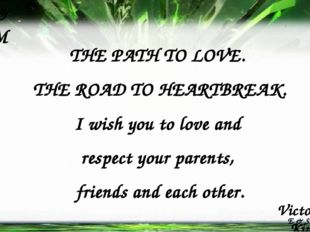 Victoria Kim K V E & S & M & E & S & M THE PATH TO LOVE. THE ROAD TO HEARTBRE