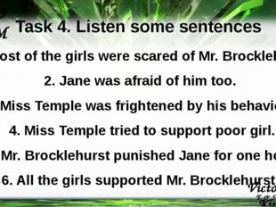 Victoria Kim K V E & S & M & E & S & M Task 4. Listen some sentences 1. Most