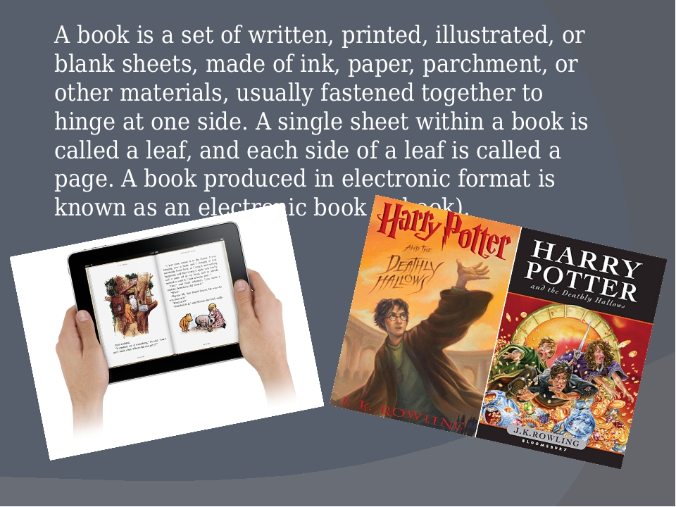A book is a set of written, printed, illustrated, or blank sheets, made of in...