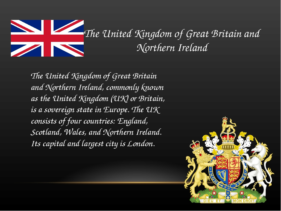 The United Kingdom of Great Britain and Northern Ireland The United Kingdom o...