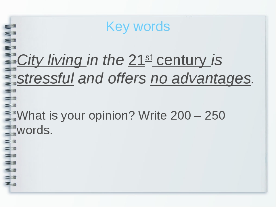 Key words City living in the 21st century is stressful and offers no advantag...