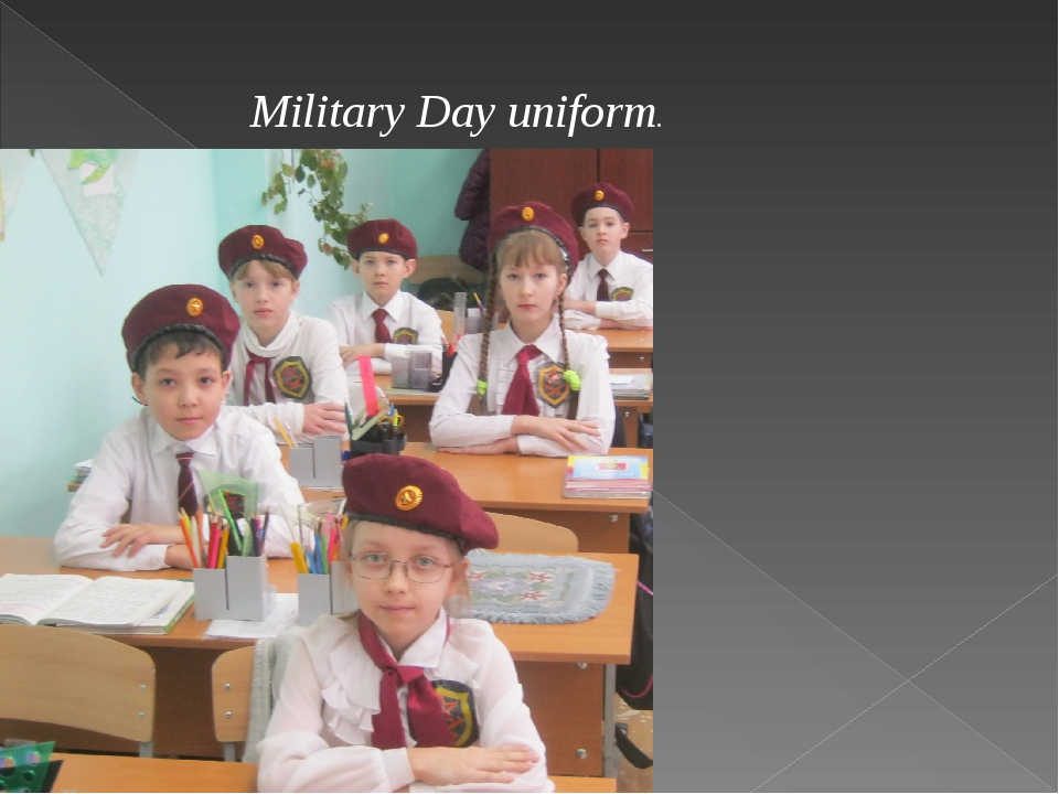 Military Day uniform.