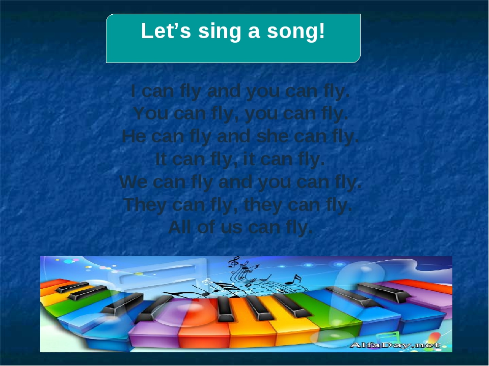 Let's sing a song! I can fly and you can fly. You can fly, you can fly. He ca...