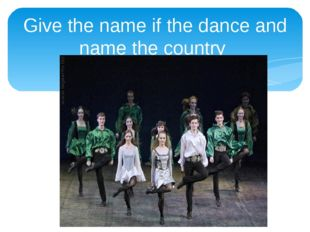 Give the name if the dance and name the country