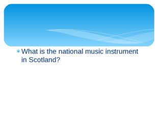 What is the national music instrument in Scotland?