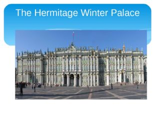 The Hermitage Winter Palace