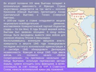 Во второй половине XIX века Вьетнам попадает в колониальную зависимость от Фр