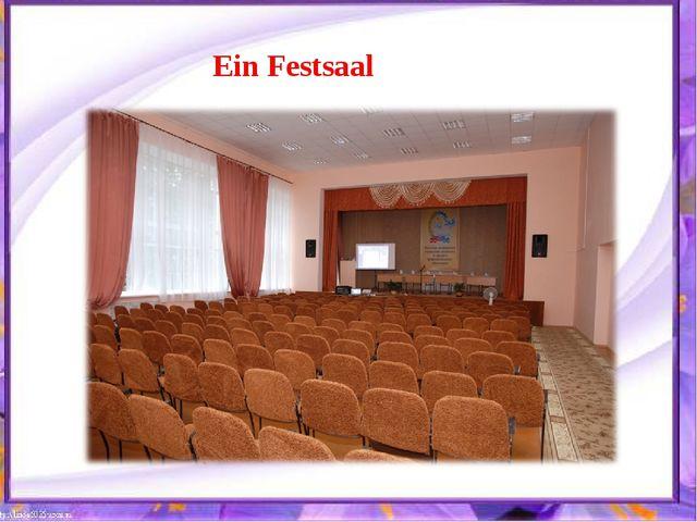 Ein Festsaal
