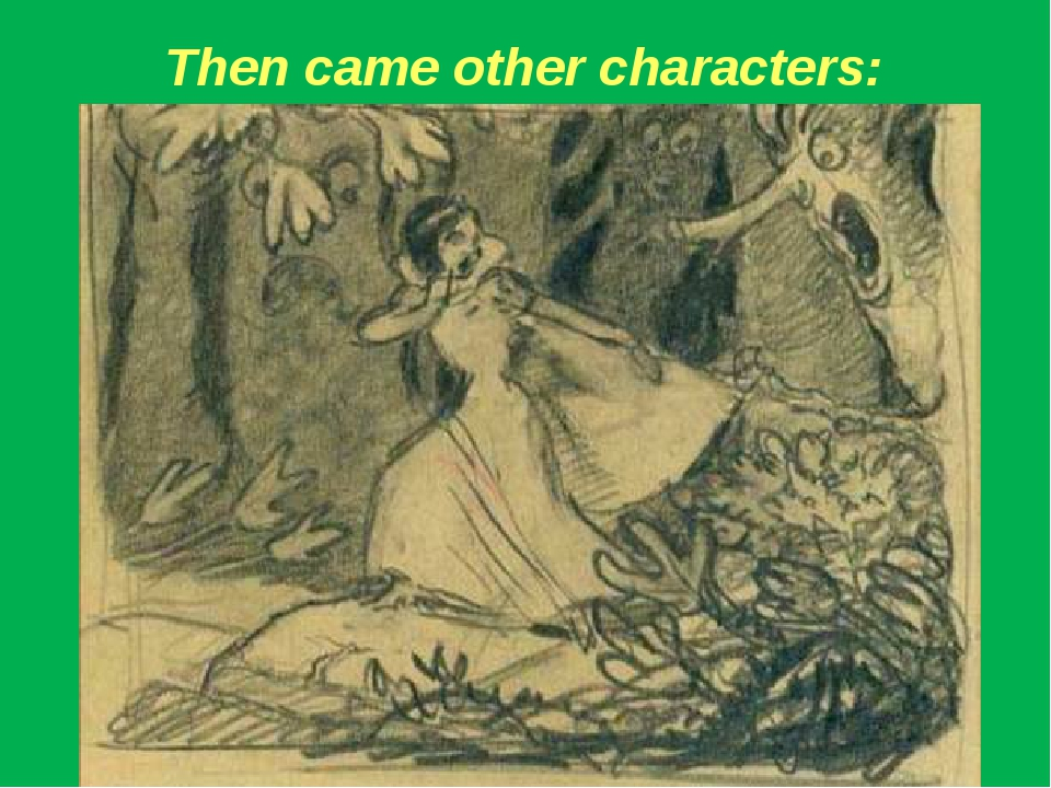 Then came other characters: