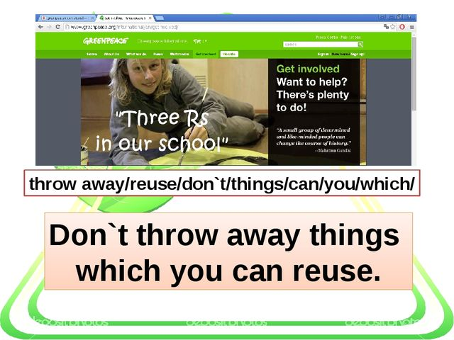 throw away/reuse/don`t/things/can/you/which/ Don`t throw away things which y...