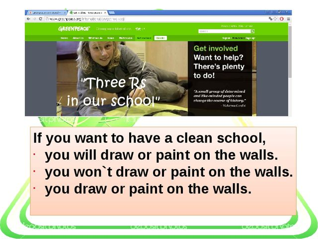 If you want to have a clean school, you will draw or paint on the walls. you...