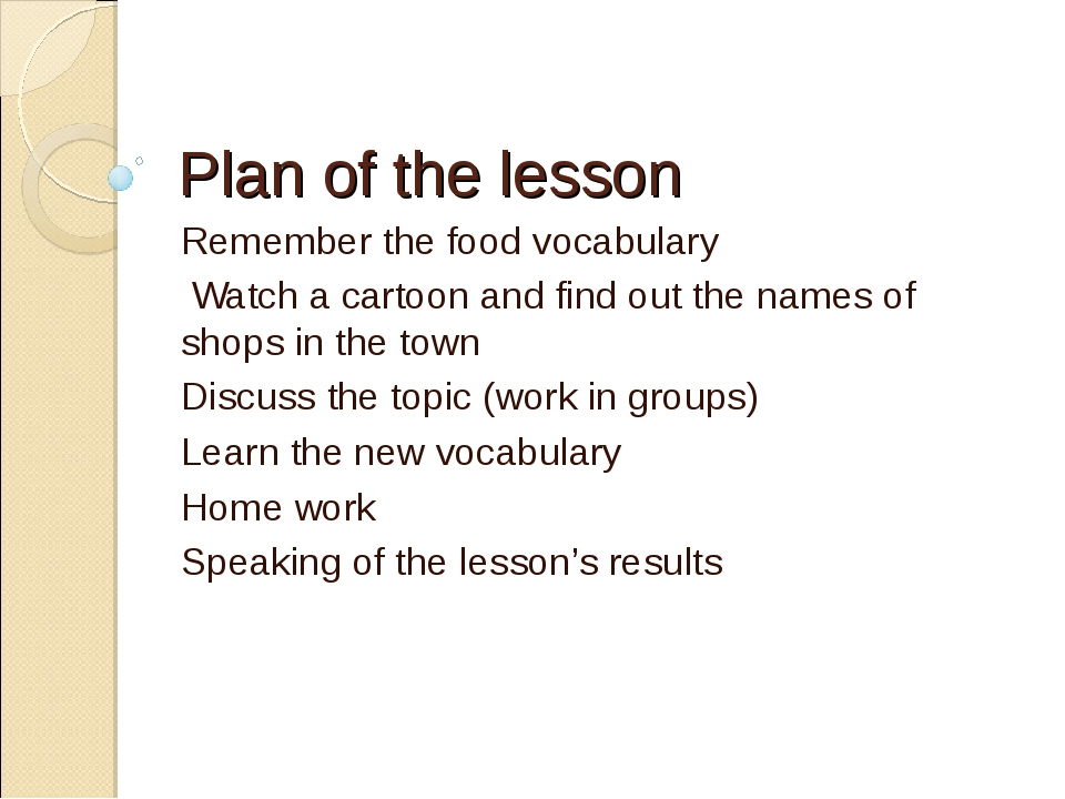 Plan of the lesson Remember the food vocabulary Watch a cartoon and find out...
