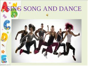 SING SONG AND DANCE