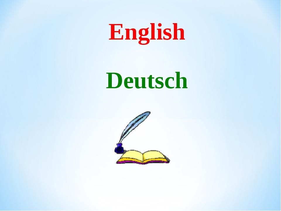 English Deutsch