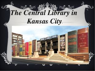 The Central Library in Kansas City.