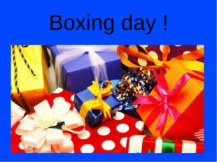 Boxing day !