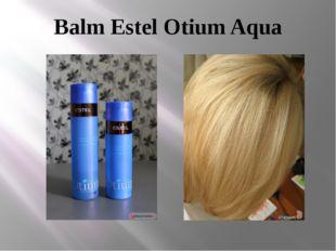 Balm Estel Otium Aqua