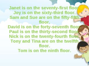 Janet is on the seventy-first floor. Joy is on the sixty-third floor. Sam and