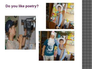 Do you like poetry?