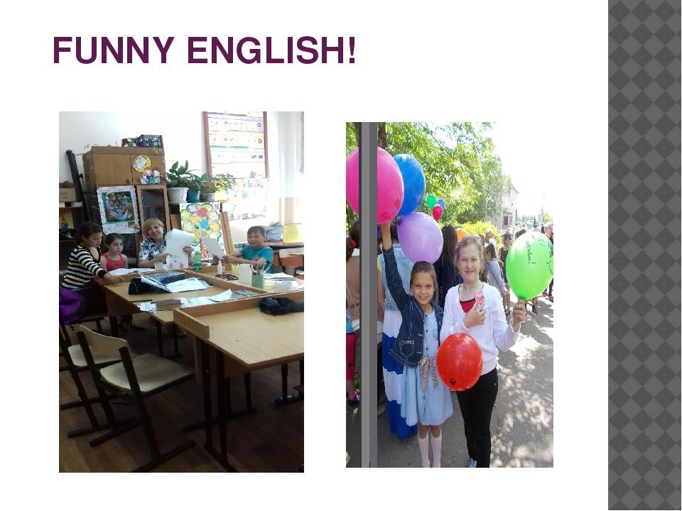 FUNNY ENGLISH!