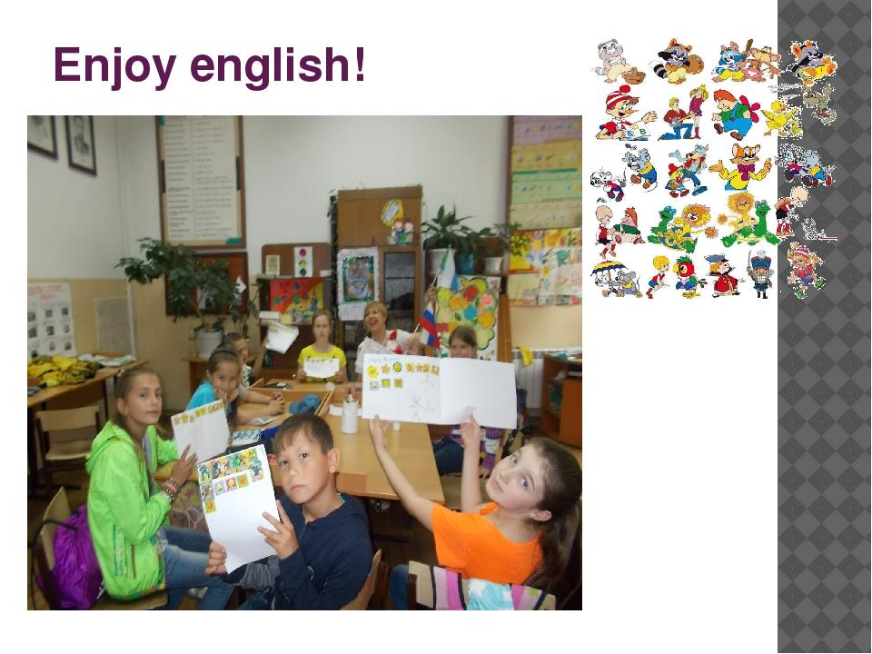 Enjoy english!