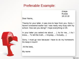 Preferable Example: Anapa Russia 18.10.16 Dear Name, Thanks fo