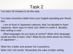 Task 2 You have 30 minutes to do this task. You have received a letter from y