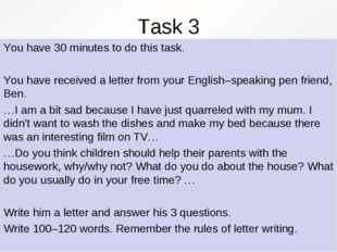 Task 3 You have 30 minutes to do this task. You have received a letter from y