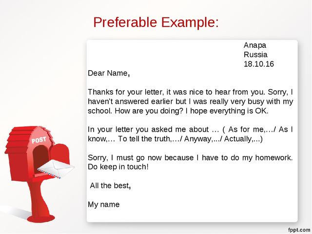 Preferable Example: Anapa Russia 18.10.16 Dear Name, Thanks fo...