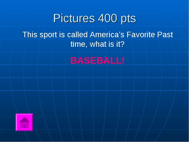 Pictures 400 pts This sport is called America's Favorite Past time, what is i...