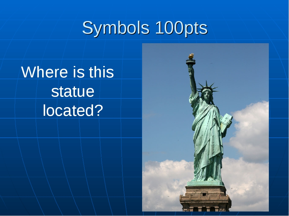 Symbols 100pts Where is this statue located?