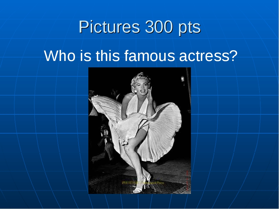 Pictures 300 pts Who is this famous actress?