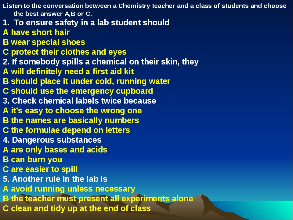 Listen to the conversation between a Chemistry teacher and a class of student...